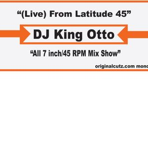 (Live) from Latitude 45 - All 45 RPM Mixshow