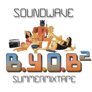 BYOB Summertime Mixtape Volume 2