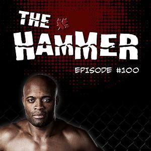 The Hammer MMA Radio - Episode 100