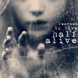 Half-Alive