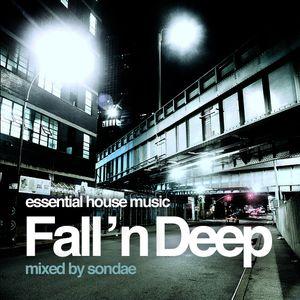 Fall 'n Deep mixed by Sondae 2012 #deephouse #soulfulhouse