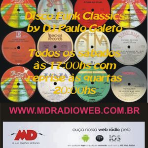 Programa Disco Funk Classics by DJ Paulo Galeto - Volume 08