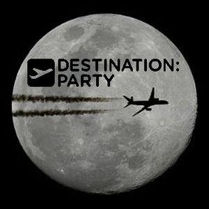 Destination: Party - 10 to 12