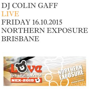LIVE IN BRISBANE - 16TH OCTOBER 2015 - NORTHERN EXPOSURE