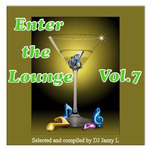 Enter The Lounge Vol. 7 - Electronic Jazz, Nu Jazz