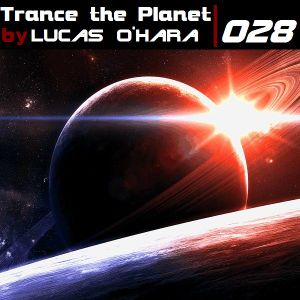 Trance the Planet 028