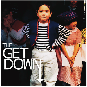 The Get Down Volume 1