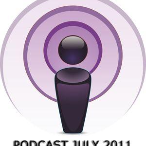 Podcast July 2011