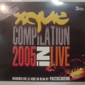 Xque Compilation In Live 2005 Session live by pastis and buenri part 2