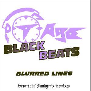 DJ T-Age's Black Beats - Blurred Lines (01/14)