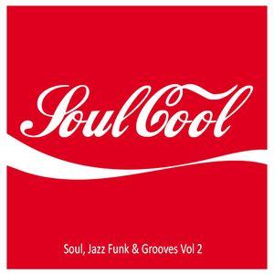 Soul, Jazz Funk & Grooves Vol 2