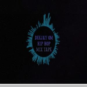 Deejay Om Hip Hop Mixtape