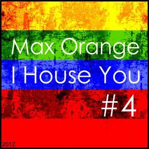 Max Orange - Ihouse you #4
