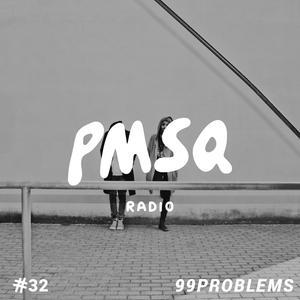 Show #32 w/ 99Problems