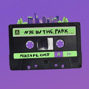 NYE in the Park Mixtape 2018 by Tasker