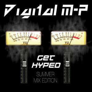 "Digital M-P - ""Get Hyped (Summer Mix)"""