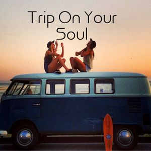 Trip On Your Soul
