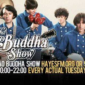 The Ciao Buddha Show - HayesFM.org Every Tuesday at 20:00 - 27.04.2017...