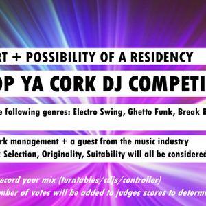 Pop Ya Cork DJ Competition Entry Mix