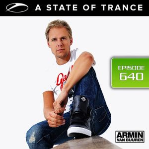 A State of Trance 640 with Armin van Buuren