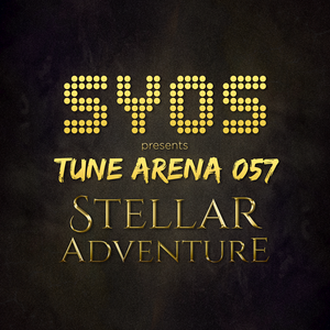 SYOS - TUNE ARENA 057 - STELLAR ADVENTURE