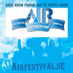 Air Festival (Bassroom) 2012 promo mix
