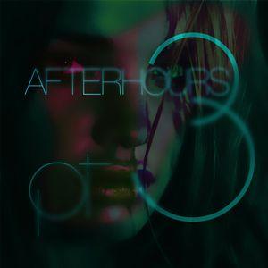 Afterhours pt.3