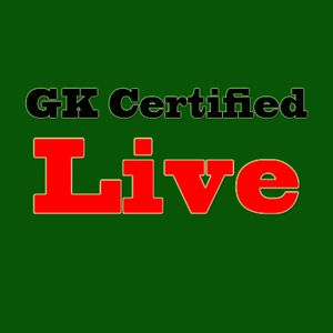 GK Certified Radio 05/24/12 Live Showcase Edition Part 3