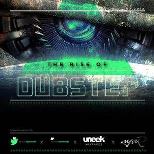 Uneek Mixtapes - The Rise of Dubstep-2012