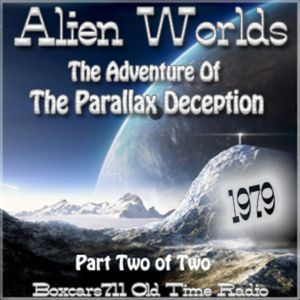 Alien Worlds - Resurrectionists Of Lethe (Part-2) 02-25-79