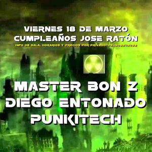 Master Bon Z @ 50th Cumpleaños Jose Raton 18.03.2016. Grabado/Editado/Subido por Fermin Lado Oskuro.
