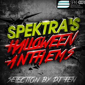 DJ FEN - Spektra's Halloween Anthems