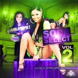 DJ PROPHET - SOCA SELECT VOL 2