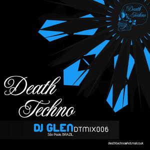 DTMIX006 - DJ Glen [São Paulo, BRAZIL]