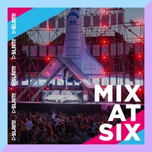 Mix@Six SLAM! #17 - 31/07