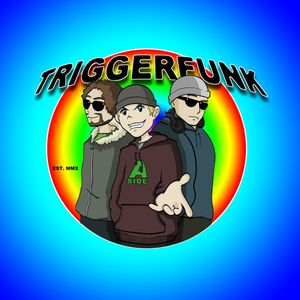 TRIGGERFUNK: Our House