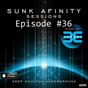 Sunk Afinity Sessions Episode 36