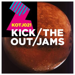 Kick Out The Jams 21