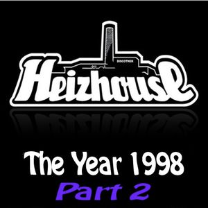 Heizhouse - The Year 1998 Part 2