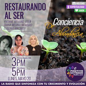 RESTAURANDO AL SER-05-20-19-CONCIENCIA DE ABUNDANCIA