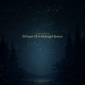 Whisper Of A Midnight Breeze