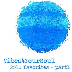 Vibes4YourSoul 2010 favorites - part1