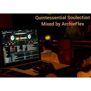 Quintessential Soulection - Mixed by ArchieFlex