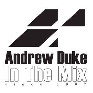 In The Mix Radio Show 3044 - Andrew Duke