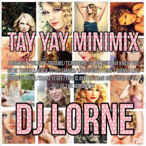 DJ LORNE - TAYLOR SWIFT MINIMIX