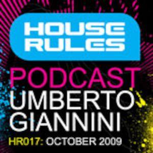 House Rules 017: Umberto Giannini - October 2009
