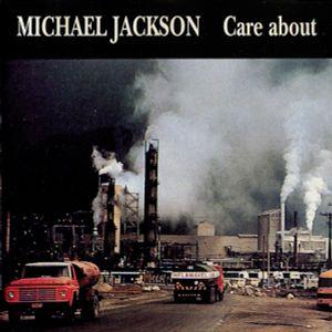 Michael Jackson Care About