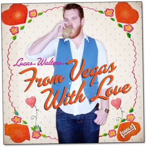 From Vegas With Love! A Valentine's Day Mix by Lucas Walters!