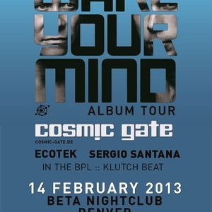 Cosmic Gate - Live @ Wake Your Mind, Beta Nightclub, Denver, E.U.A. (14.02.2013)