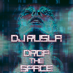 DJ Rusla - Drop The Space mix
